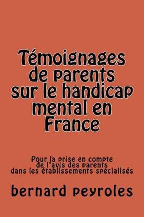T moignages de Parents Sur Le Handicap Mental En France