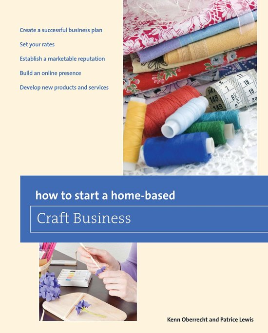How to Start a Home-based Craft Business, 6th