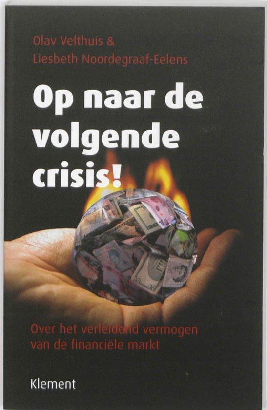 Op naar de volgende crisis