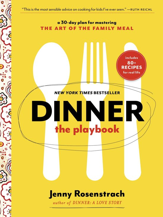 Dinner: The Playbook