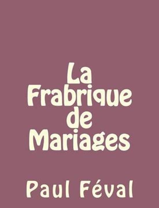 La Frabrique de Mariages