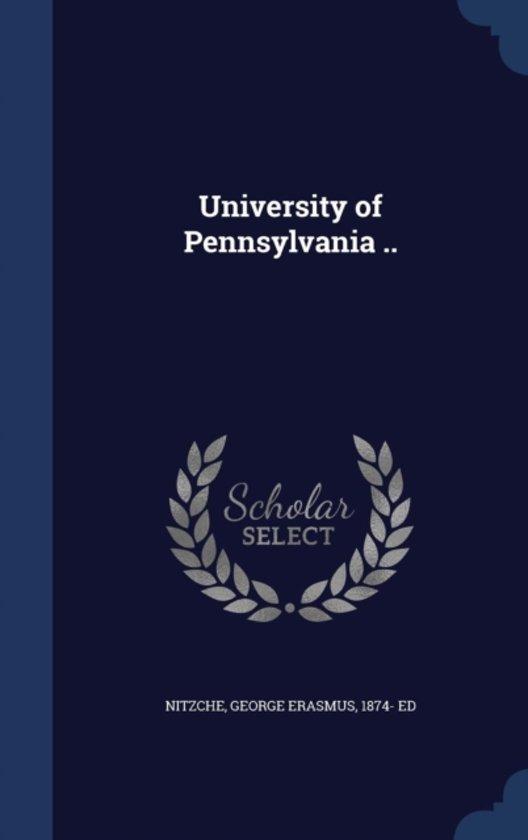 University of Pennsylvania ..