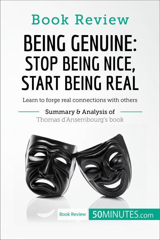 Boek cover Book Review: Being Genuine: Stop Being Nice, Start Being Real by Thomas dAnsembourg van 50Minutes.Com (Onbekend)