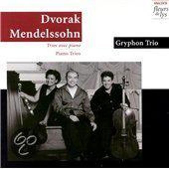 Dvorak: Piano Trio;  Mendelssohn: Piano Trio / Gryphon Trio