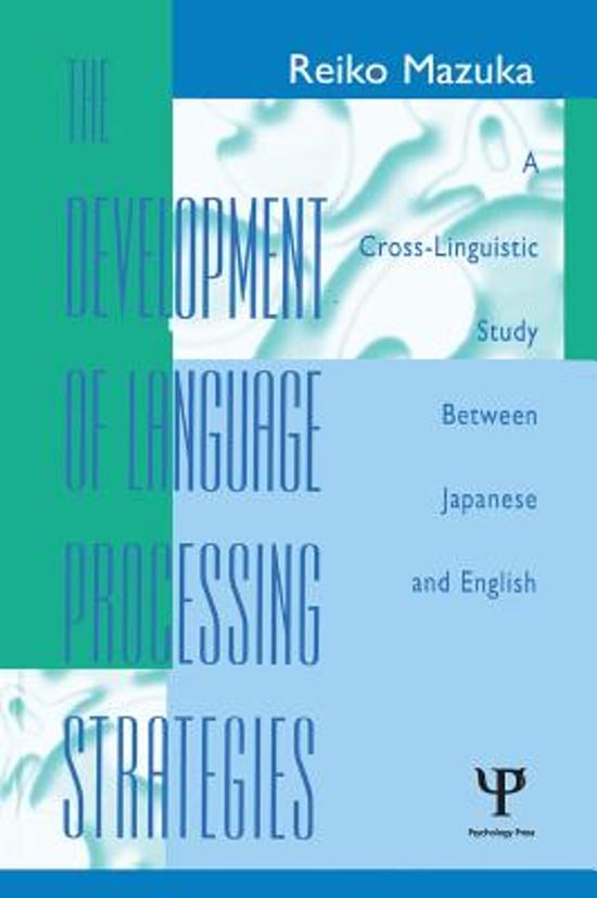 The Development of Language Processing Strategies