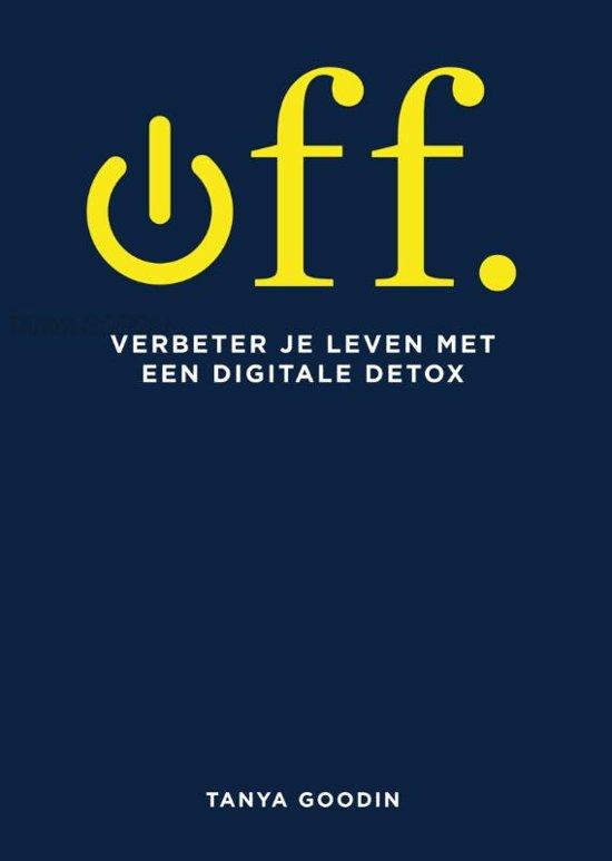 Off. - verbeter je leven met een digitale detox