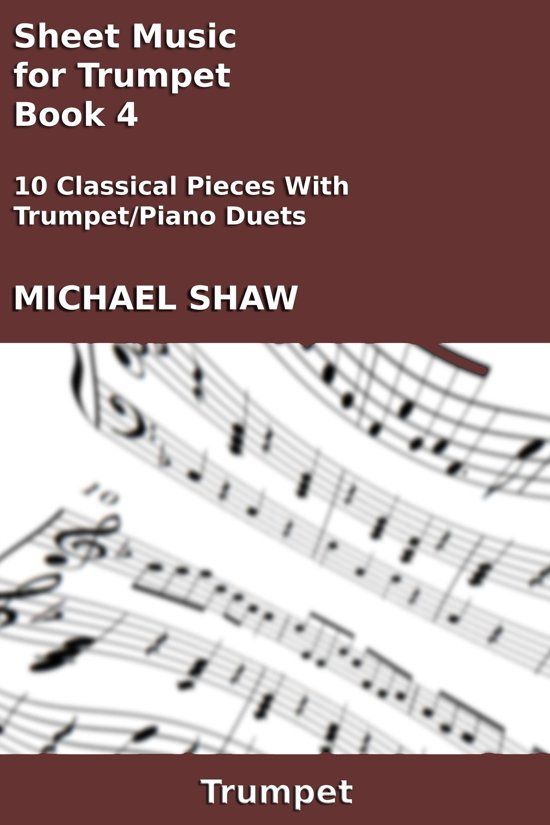 Sheet Music for Trumpet: Book 4