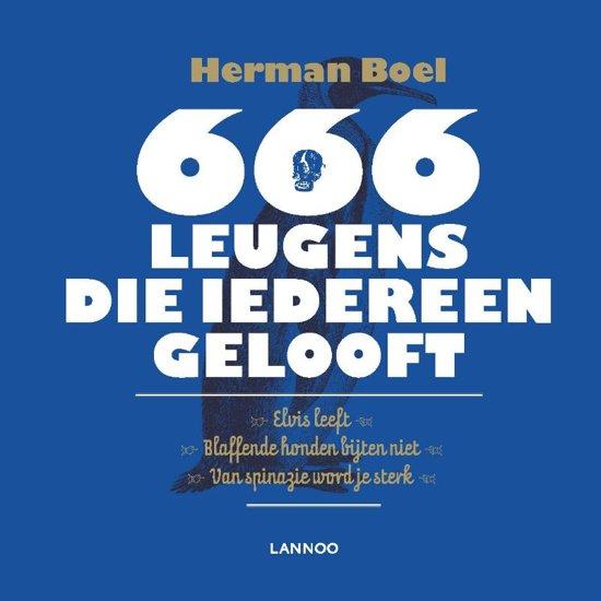 666 leugens die iedereen gelooft