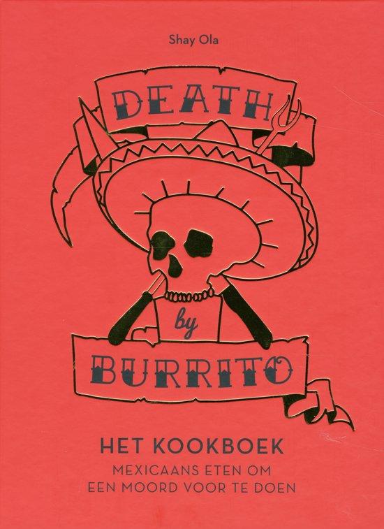 Death by burrito, het kookboek