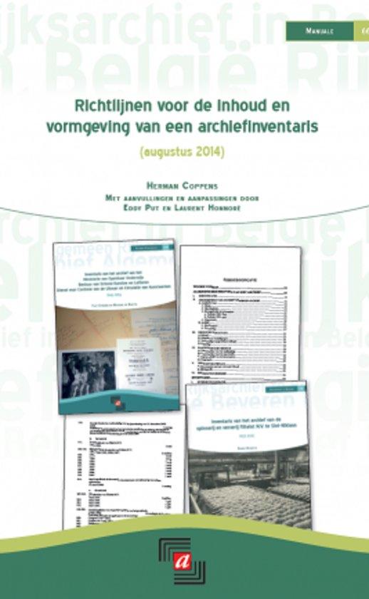 Richtlijnen voor de inhoud en vormgeving van een archiefinventaris (augustus 2014)