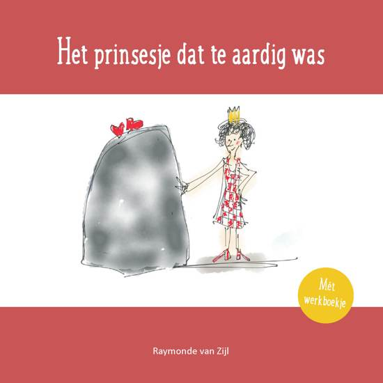 Het prinsesje dat te aardig was