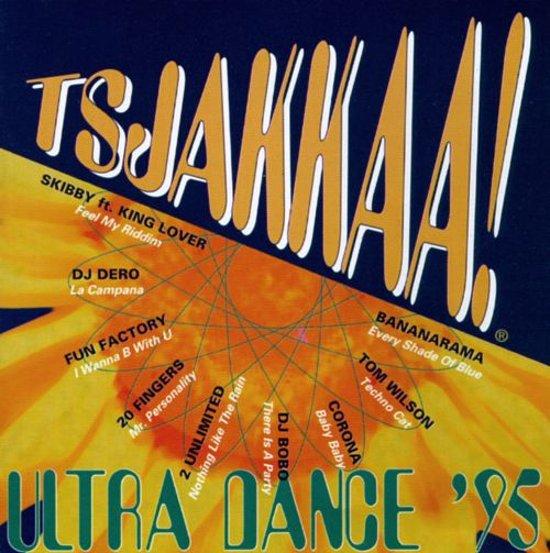 Tsjakkaa!: Ultra Dance '95