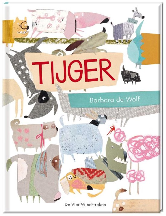 Afbeeldingsresultaat voor tijger barbara de wolf
