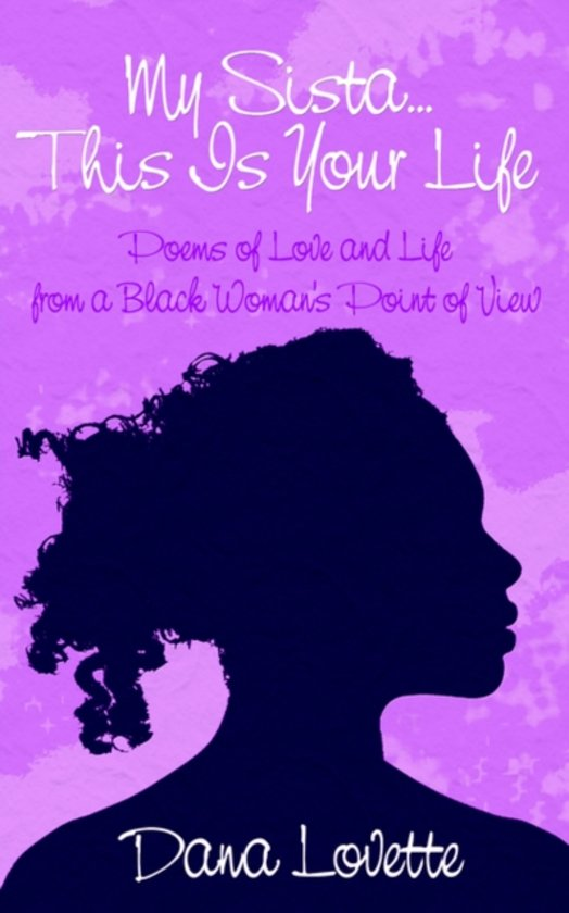 Bolcom My Sistathis Is Your Life Poems Of Love And Life From