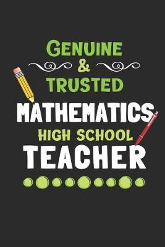 Genuine & Trusted High School Mathematics Teacher: 3 Month Planner for Math Teachers - 90 Day Diary & Notebook Undated