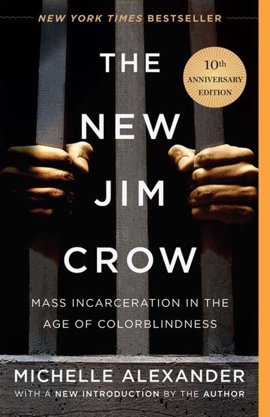 Boek cover The New Jim Crow van Michelle Alexander (Onbekend)