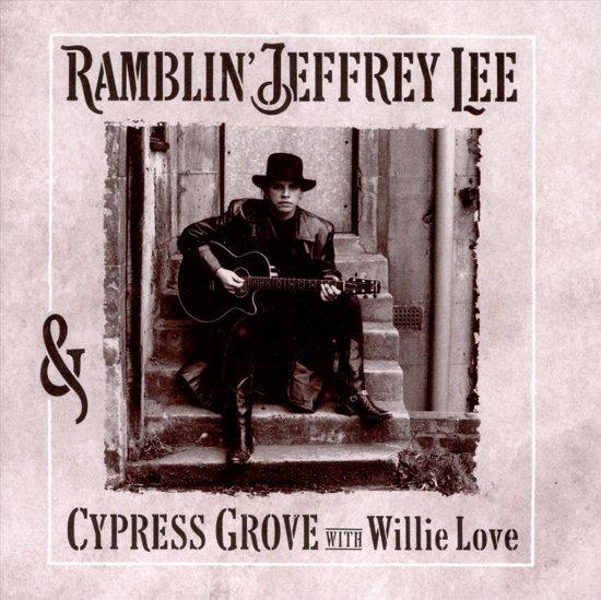 Ramblin' Jeffrey Lee & ..
