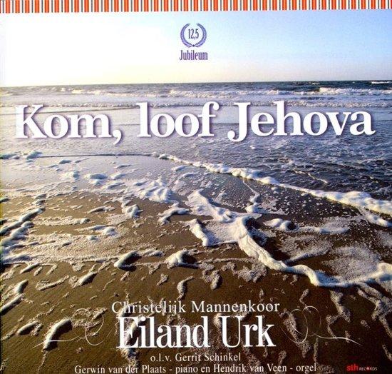 Kom, loof Jehova 125 jaar jubileum Christelijk Mannenkoor Eiland Urk