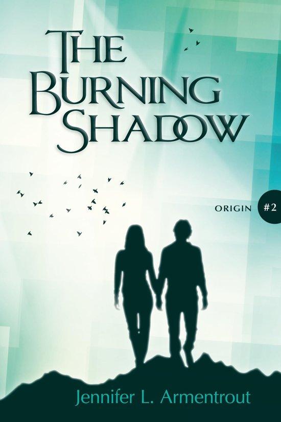 Boek cover The Origin Serie 2 - The Burning Shadow van Jennifer L. Armentrout (Onbekend)