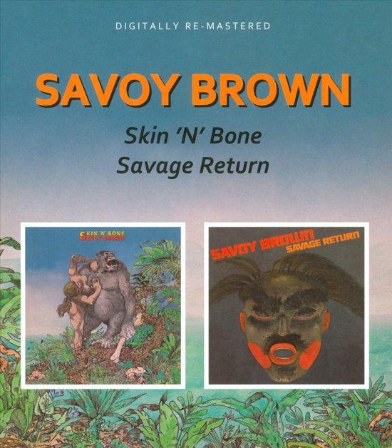 Skin N Bone/Savage Return