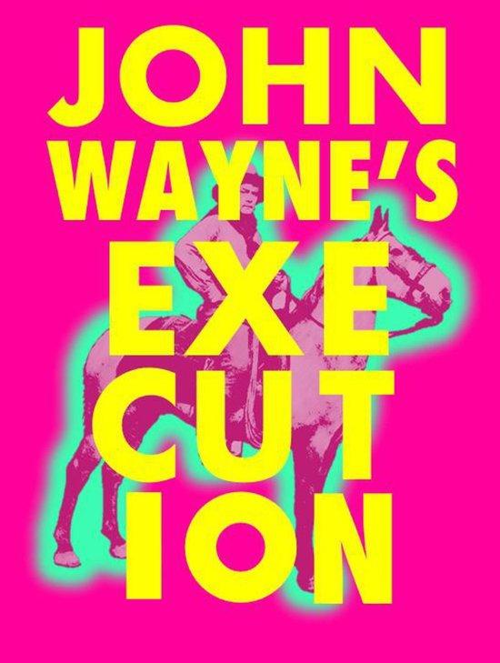 John Wayne's Execution