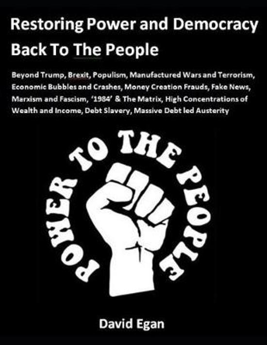 Restoring Power and Democracy Back To The People