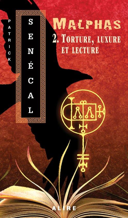 Boek cover Torture, luxure et lecture van Patrick Senécal (Onbekend)