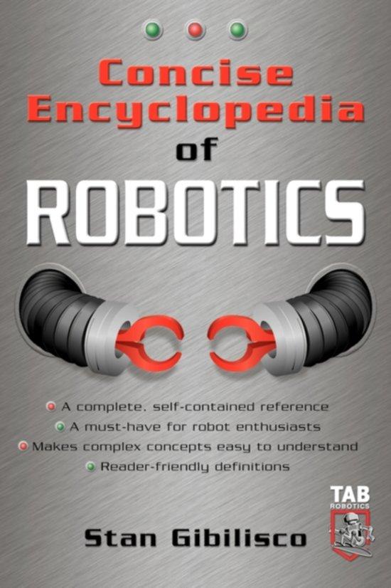 Concise Encyclopedia of Robotics