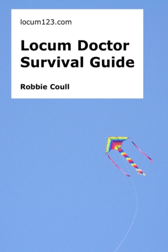 Locum Doctor Survival Guide