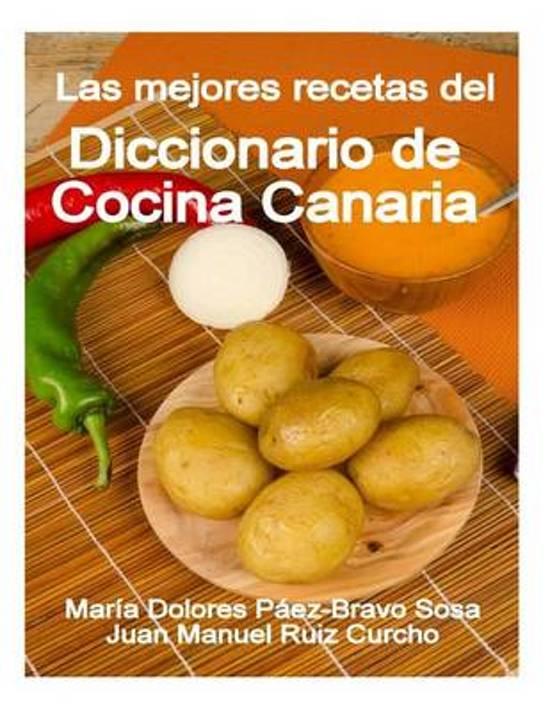 Bol.com | Las Mejores Recetas Del Diccionario De Cocina Canaria, Maria  Dolores Paez |.