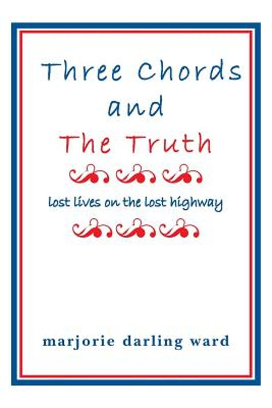 Bol Three Chords And The Truth Marjorie Darling Ward
