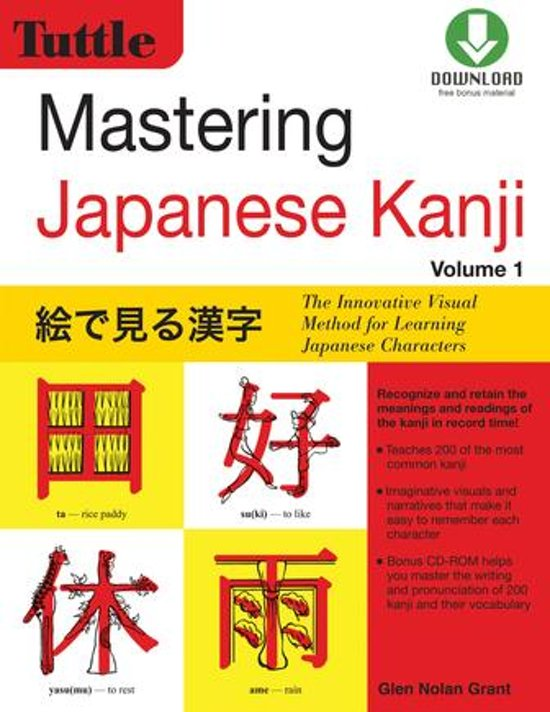 Bol Mastering Japanese Kanji Ebook Glen Nolan Grant