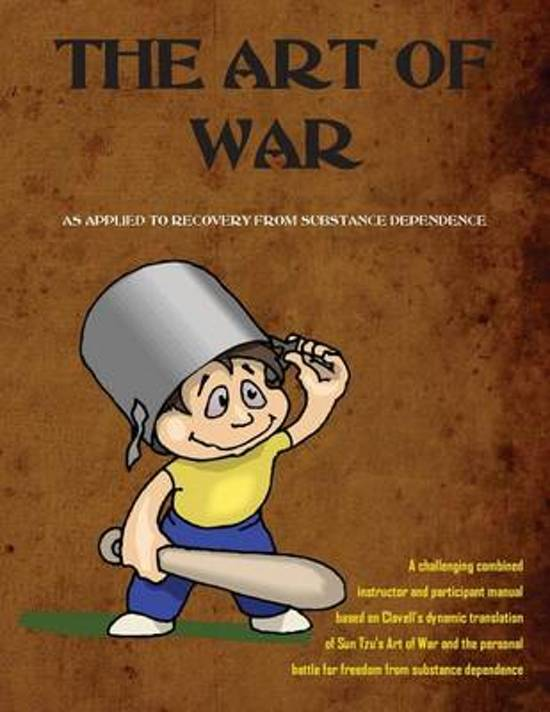 The Art of War as Applied to Recovery