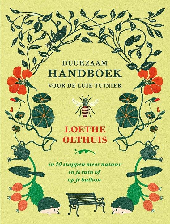 Boek cover Duurzaam handboek voor de luie tuinier van Loethe Olthuis (Hardcover)