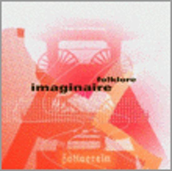 Folklore Imaginaire