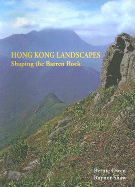 Hong Kong Landscapes - Shaping the Barren Rock