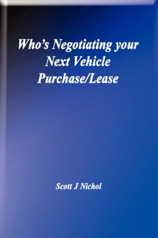 Who's Negotiating Your Next Vehicle Purchase/Lease