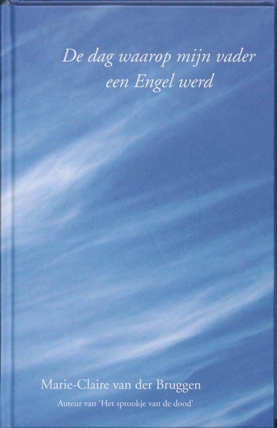 Spiritboek - De dag waarop mijn vader een Engel werd