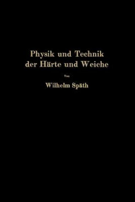 Physik Und Technik Der H rte Und Weiche