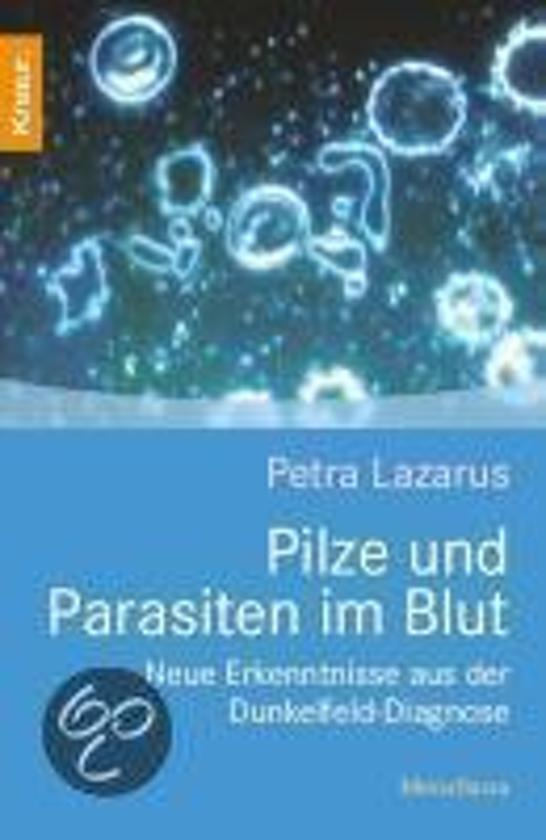 Pilze und Parasiten im Blut