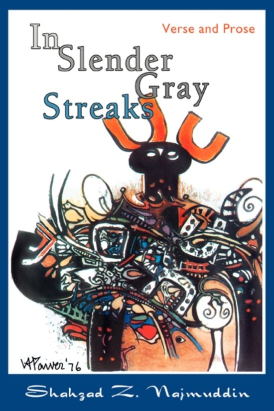 In Slender Gray Streaks
