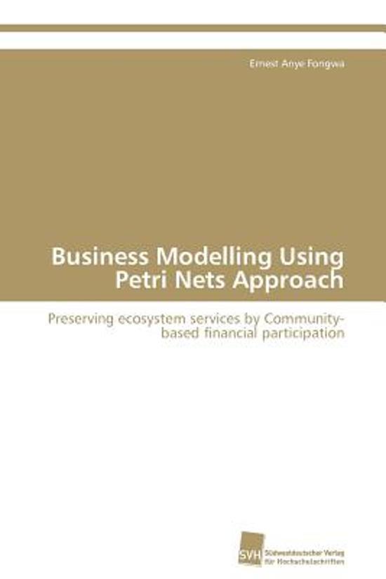 Business Modelling Using Petri Nets Approach