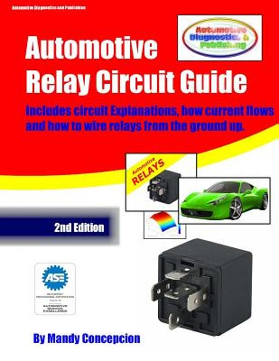 Peachy Bol Com Automotive Relay Circuit Guide 9781477525654 Mandy Wiring Cloud Staixuggs Outletorg