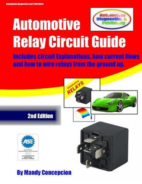 Wondrous Bol Com Automotive Relay Circuit Guide 9781477525654 Mandy Wiring Digital Resources Llinedefiancerspsorg