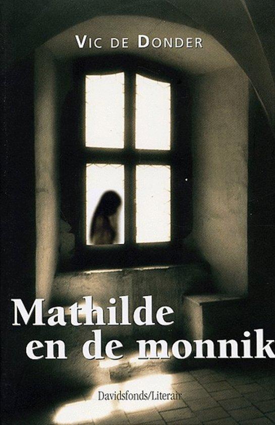 Mathilde En De Monnik