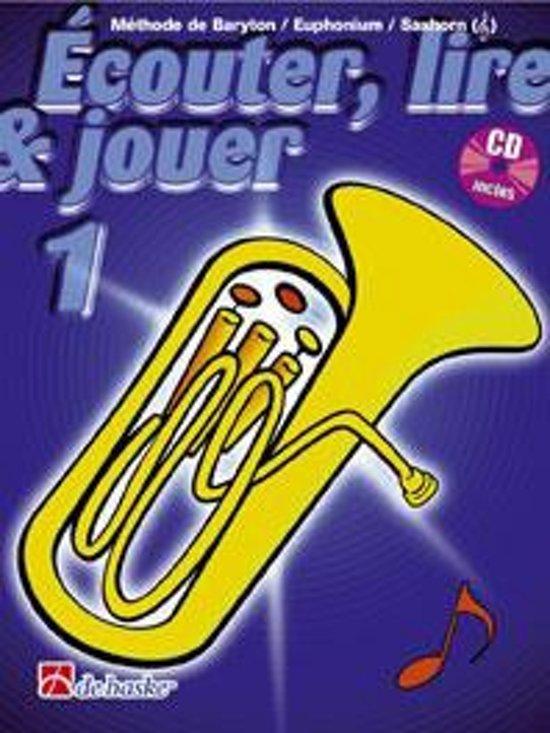 Couter Lire Jouer 1 Barytoneuphsaxhorn T - J.J.P. Kastelein pdf epub