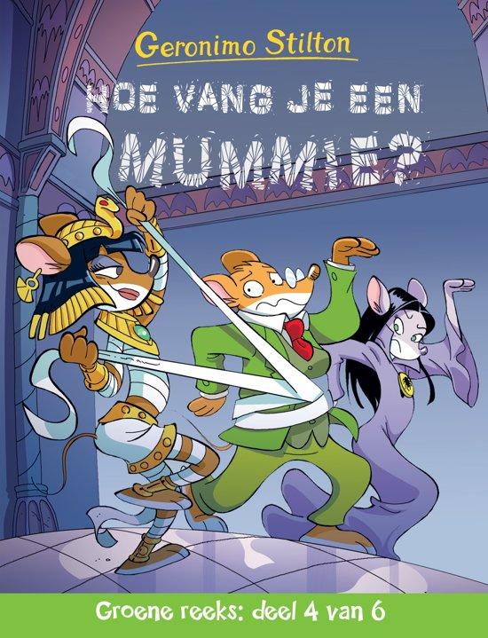 Groene reeks 4 - Hoe vang je een mummie?