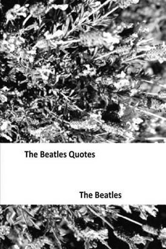 Bolcom The Beatles Quotes 9781519750327 Quote Octopus Boeken