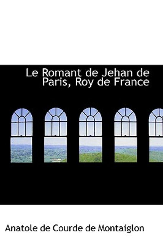 Le Romant de Jehan de Paris, Roy de France