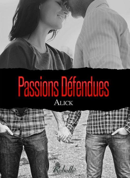 Passions défendues - Alick 2017